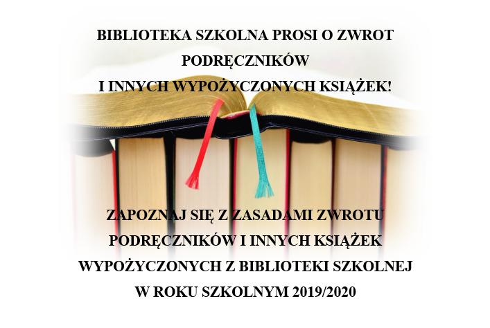 OGÓLNE ZASADY ZWROTU PODRĘCZNIKÓW I INNYCH KSIĄŻEK WYPOŻYCZONYCH Z BIBLIOT